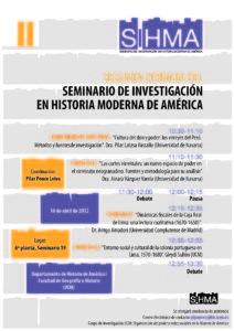 Cartel informativo del segundo taller del SIHMA en el que los investigadores XXXXX abordan los temas XXXX